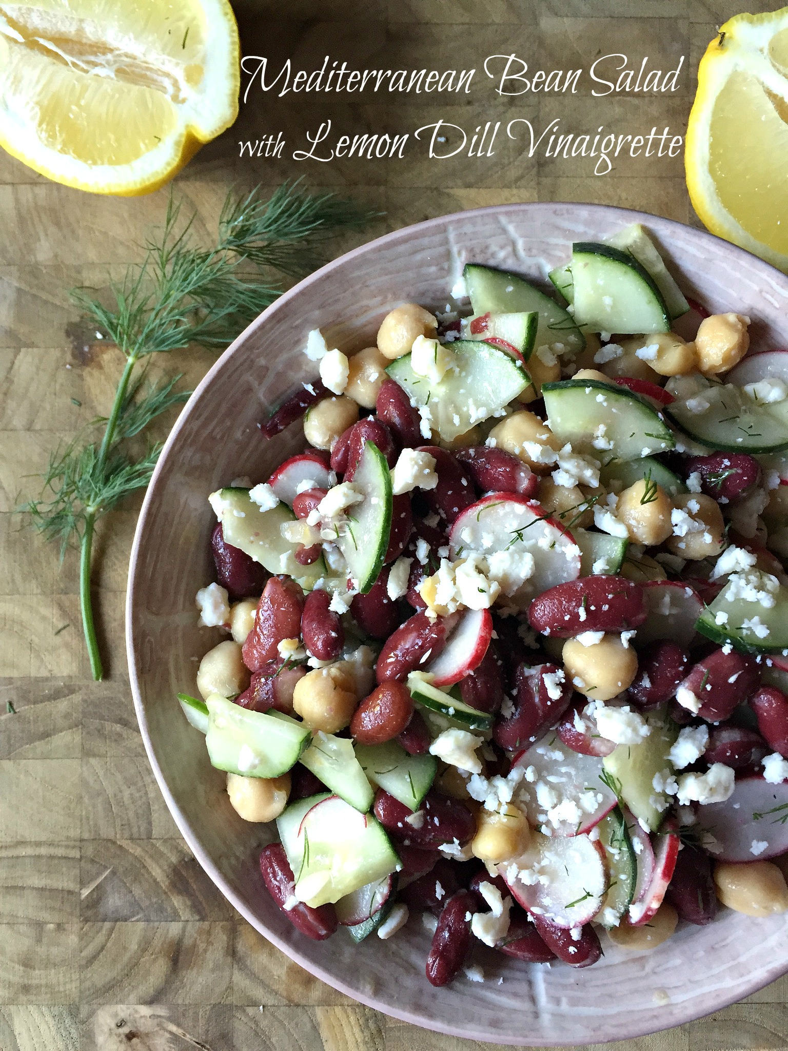 Mediterranean Bean Salad with Lemon Dill Dressing