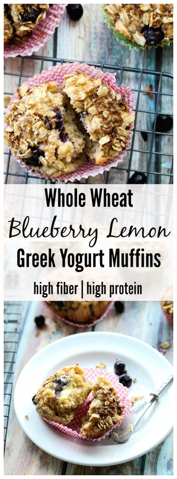 Whole Wheat Blueberry Lemon Greek Yogurt Muffins (high protein, high fiber)