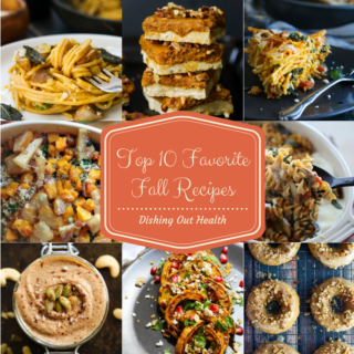 Top 10 Favorite Fall Recipes; dishingouthealth.com