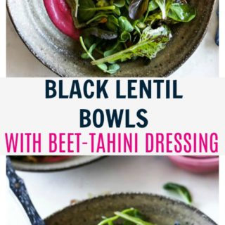 Black Lentil Bowls with Beet-Tahini Dressing