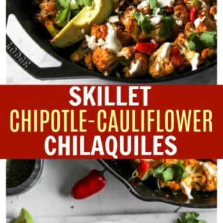 Skillet Chipotle-Cauliflower Chilaquiles