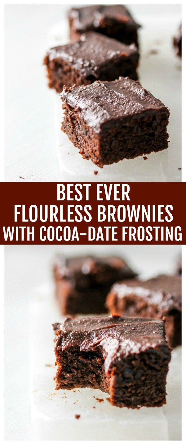 Best Ever Flourless Brownies with Cocoa-Date Frosting
