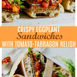Crispy Eggplant Sandwiches with Tomato-Tarragon Relish
