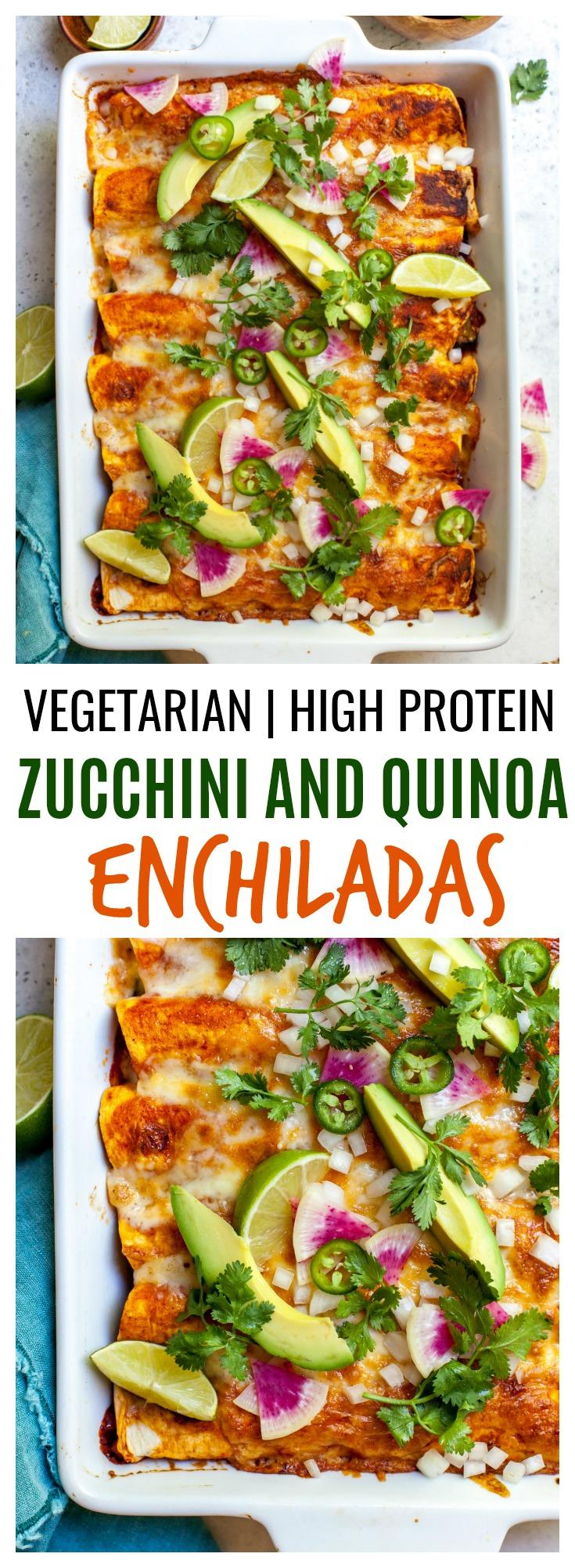 High Protein Zucchini and Quinoa Vegetarian Enchiladas